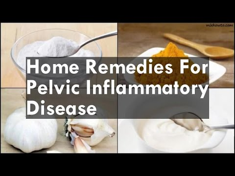 Home Remedies For Pelvic Inflammatory Disease