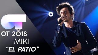 """el Patio"" - Miki   Gala 5   Ot 2018"