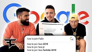 """How do you Join FaZe?"" (FaZe Google Autocomplete)"