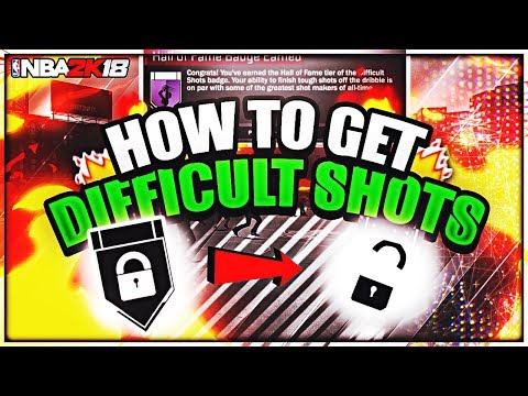 HOW TO GET DIFFICULT SHOTS THE FASTEST WAY IN NBA 2K18