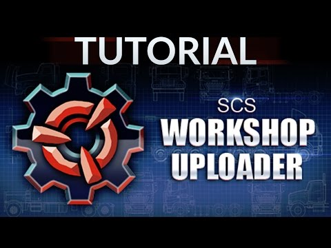 SCS Workshop Uploader [Tutorial] Step by Step