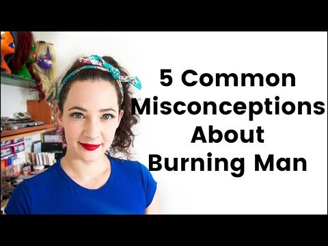 5 Common Misconceptions about Burning Man