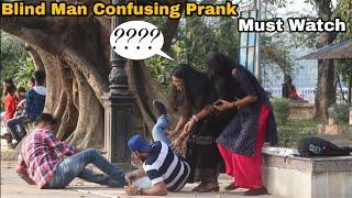Blind Man Prank - Confusing People's Prank (2021 New Prank) Pranks in India   By TCI