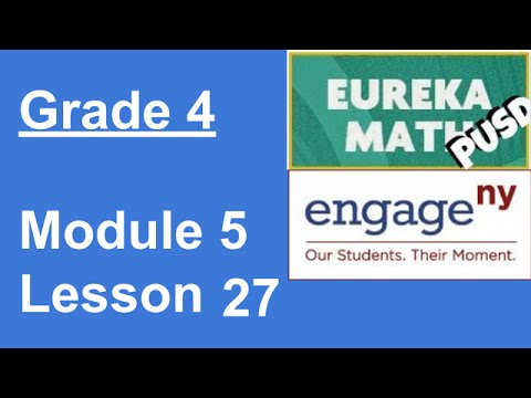 Eureka Math Grade 4 Module 5 Lesson 27