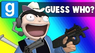 Gmod Guess Who Funny Moments - They Have Guns Now?!  (Garry
