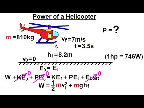 Physics - Mechanics: Work, Energy, and Power Examples (17 of 27) Power and Helicopter***