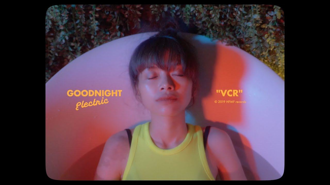 Goodnight Electric - VCR