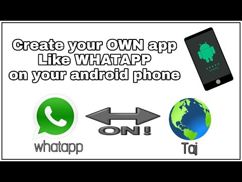 Create your own app like whatsapp on your android phone