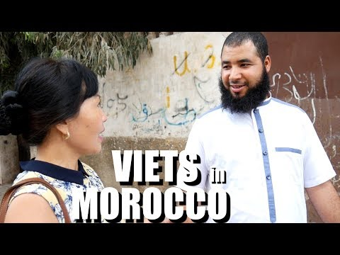 Vietnamese Women in Morocco - What are they doing there? -Viet Kieu Maroc