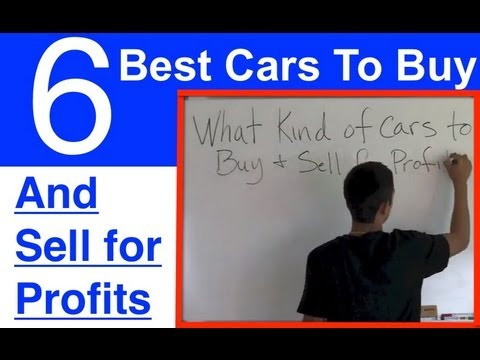 The 6 BEST Cars To Buy And Sell for Profit