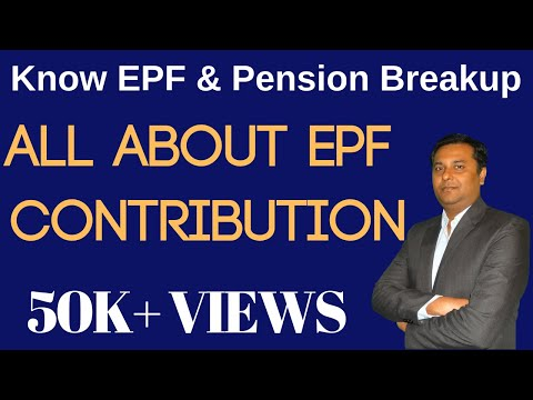 All About EPF Contributions {Hindi} |  Know EPF & Pension Breakup in Provident Fund in Hindi