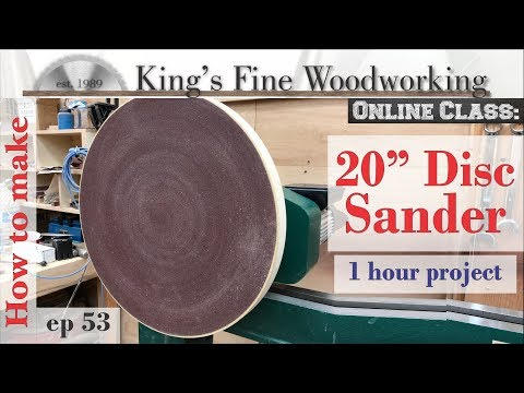 53 - How to Make a 20 Inch Disc Sander For a Lathe 1 hour project