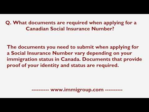What documents are required when applying for a Canadian Social Insurance Number?