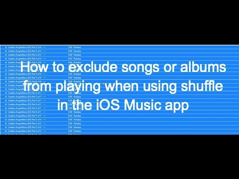 Exclude songs from playing when using shuffle in iOS Music app