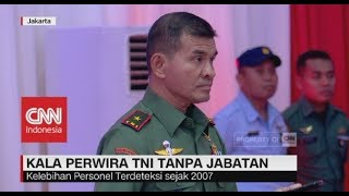 Ketika Perwira TNI tanpa Jabatan