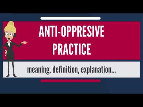 Xxx Mp4 What Is ANTI OPPRESSIVE PRACTICE What Does ANTI OPPRESSIVE PRACTICE Mean 3gp Sex