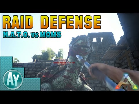 Ark: Survival Evolved Raid Defense by Alpha - No Commentary/Short Footage