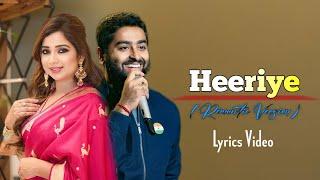 Arijit Singh: Heeriye full Song | Happy Hardy and Heer | Shreya Ghoshal | Himesh Reshammiya
