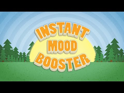 Enjoy an 'Instant Mood Booster'