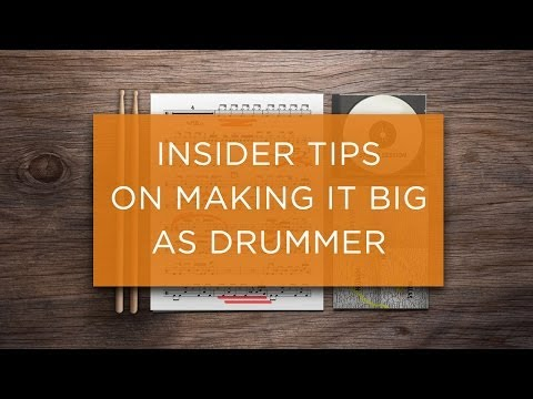 Insider Tips on Making it Big as Drummer