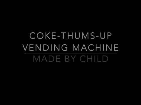 coke thumsup vending machine made by child