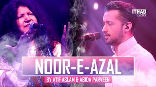 Noor-E-Azal Hamd by Atif Aslam and Abida Parveen 2017 OST Pakistan