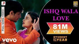 Download Ishq Wala Love - SOTY | Alia Bhatt | Sidharth Malhotra | Varun Dhawan Video