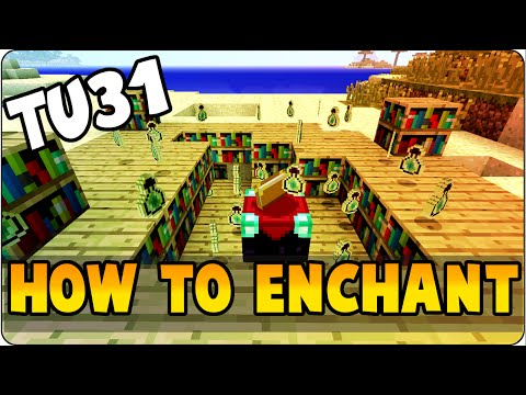 Minecraft TU31 Update New Enchantment System Tutorial - How To Enchant PS3, PS4, Wii U & Xbox