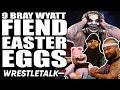 9 WWE Bray Wyatt Fiend Easter Eggs You Might Have Missed WrestleTalk