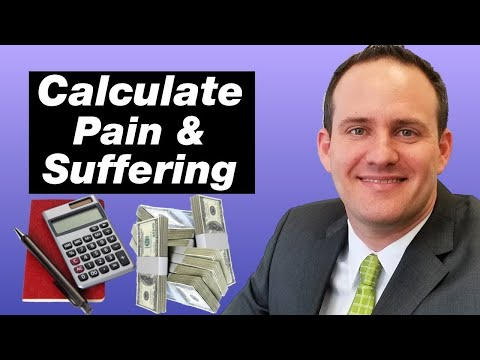 Pain and Suffering: How Much Is It Worth? (How To Calculate It)