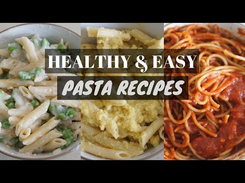 HEALTHY & EASY PASTA RECIPES//OIL FREE & VEGAN