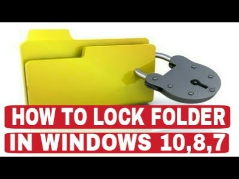 How To Lock Folder in Windows 10, 8, 7, xp, vista | Folder ko lock kese kerte hai in hindi