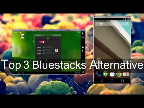 Top 3 Bluestacks Alternative For Installing Android Apps on PC