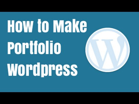 How to make a portfolio website in Wordpress