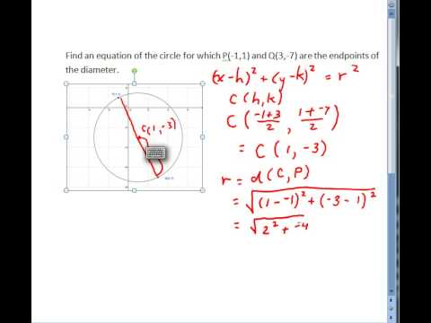 Find the Equation of a Circle Given the Endpoints of its Diameter