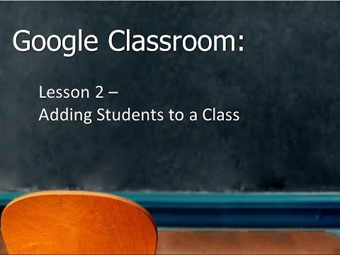 Google Classroom - Adding Students