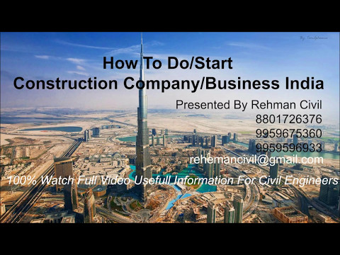 How to start construction company in india | how to do construction business in india | plans