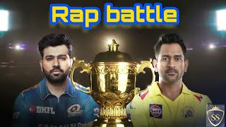 Csk vs Mi final 2019 rap song | Rohit and Dhoni | rap battle 2019 | vivo ipl 2019 final csk vs Mi