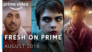 FRESH ON PRIME - August 2019 | Amazon Prime Video