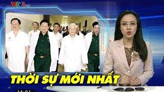 Tin cập nhật tối 17/4: Nguyễn PHú Trọng sẽ xuất hiện trên truyền hình VTV