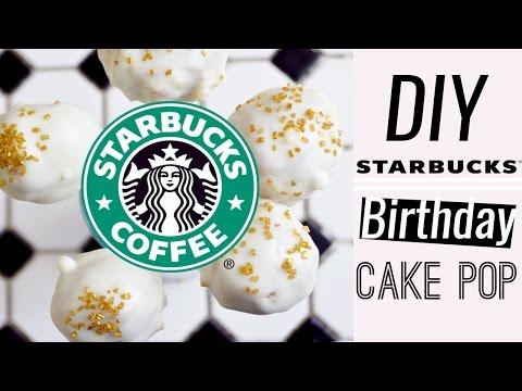 DIY: Starbucks Birthday Cake Pops