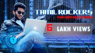 Tamilrockers - The Untold Story | 4K | Short Film 2018 | S.V.Rohit Kumar | HerVoice Productions