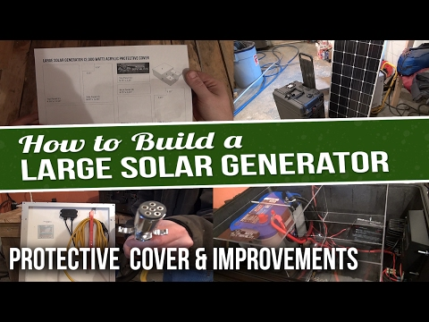 DIY Solar Generator - Plexiglass Cover and Improvements