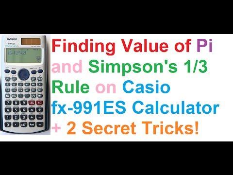 Value of Pi and Simpson's One-Third (1/3) Rule on Casio fx-991ES Calculator + 2 Secret Tricks!