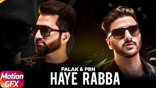 Haye Rabba | Motion Poster | Falak | PBN | Releasing on 24th Oct | Speed Records