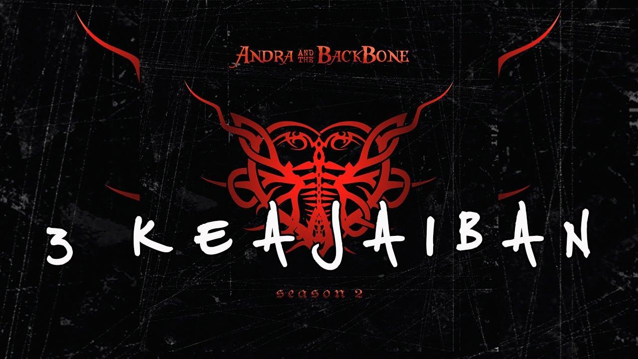 Andra And The Backbone - 3 Keajaiban