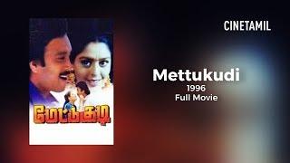 Mettukudi | Tamil Full Movie