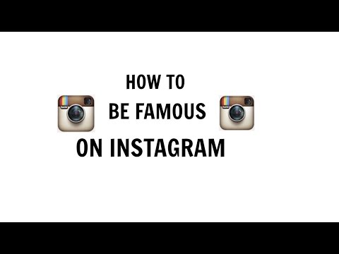 How to Be Famous On Instagram Fast