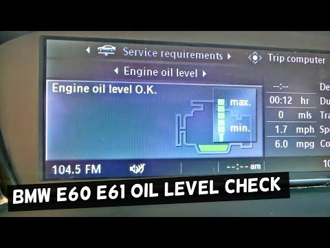 HOW TO CHECK THE OIL LEVEL ON BMW E60 E61 520i 523i 525i 528i 530i 535i 520d 530d 535d