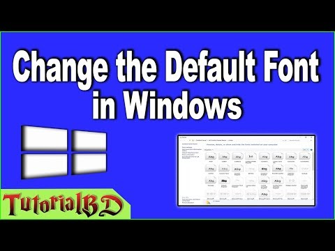 How to Change the Default Font in Windows